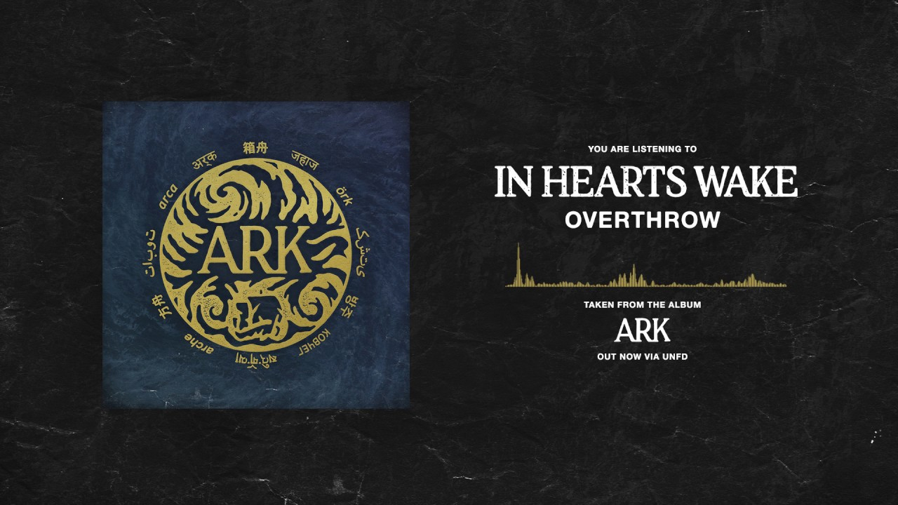 in-hearts-wake-overthrow-unfd