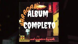 El Haragán y Cía - En el Corazón No Hay Nada (album completo, 1994)