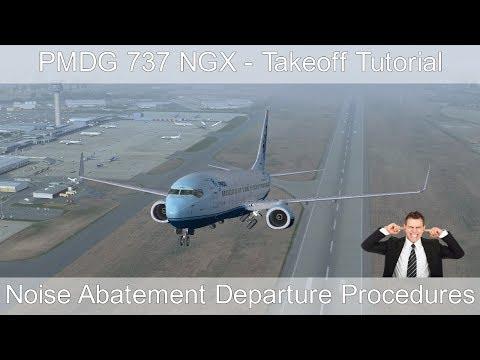 PMDG 737 NGX - REAL BOEING PILOT - Takeoff Tutorial (Noise Abatement Departure Procedures)