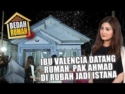 BEDAH RUMAH - Ibu Valencia Datang, Rumah Pak Ahmad Dirubah Jadi Istana
