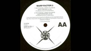 WARP FACTOR 3 - RHYTHM WILL MAKE YOU MOVE (AMSTERDAM MIX)  1991