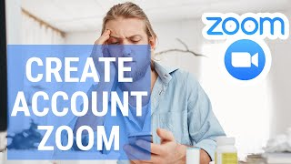How To Create Account On Zoom Tutorial