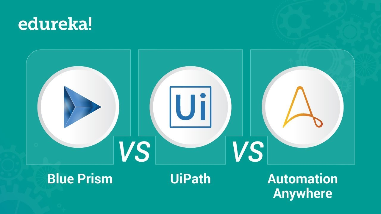 Edureka RPA comparison Automation Anywhere, Blue Prism