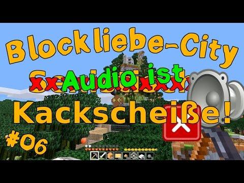 [BlockliebeCity] Ich werde wieder Gamer (#06)