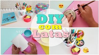 DIY: Ideia Fácil para reciclar Latas