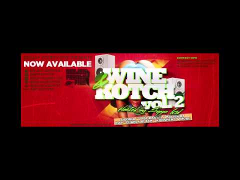 DJ Fourty Five Presents: Wine and kotch Vol.2 Hosted By Suppakid!