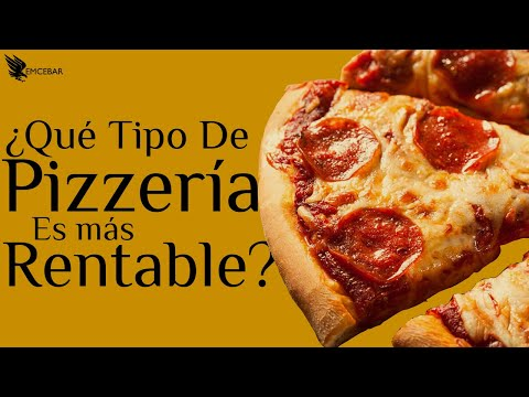 ¿Qué Tipo de Pizzería es más Rentable?