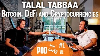 #1 with Talal Tabbaa: Bitcoin, Decentralized Finance (DeFi) & Cryptocurrencies