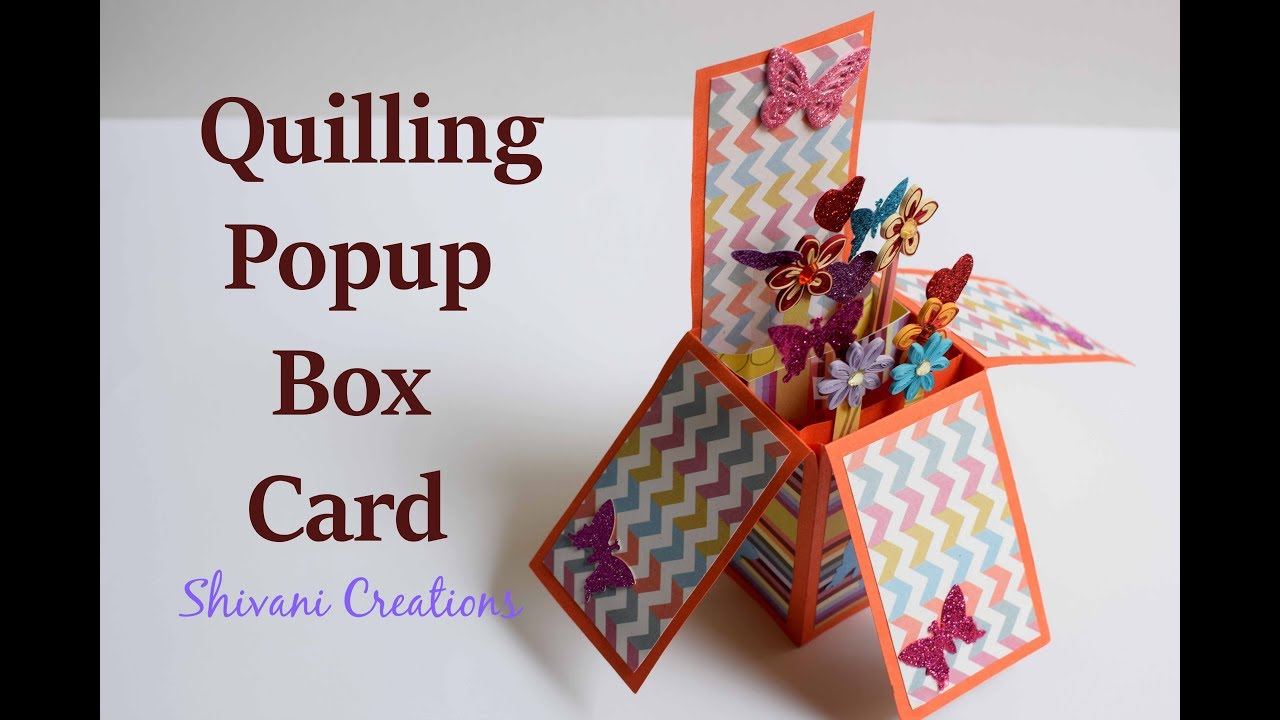 Box Popup Card Quilling Birthday Popup Card Diy Popup Card Youtube