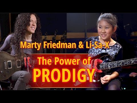 Li-Sa-X, Marty Friedman, and the Power of Prodigy