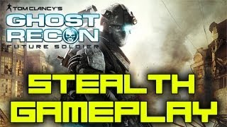 [ Ghost Recon : Future Soldier ] Stealth Gameplay   1080p   Max Settings