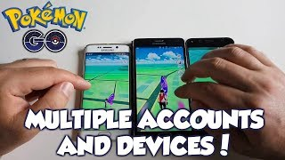 Pokemon Go: Multiple Accounts And Devices!