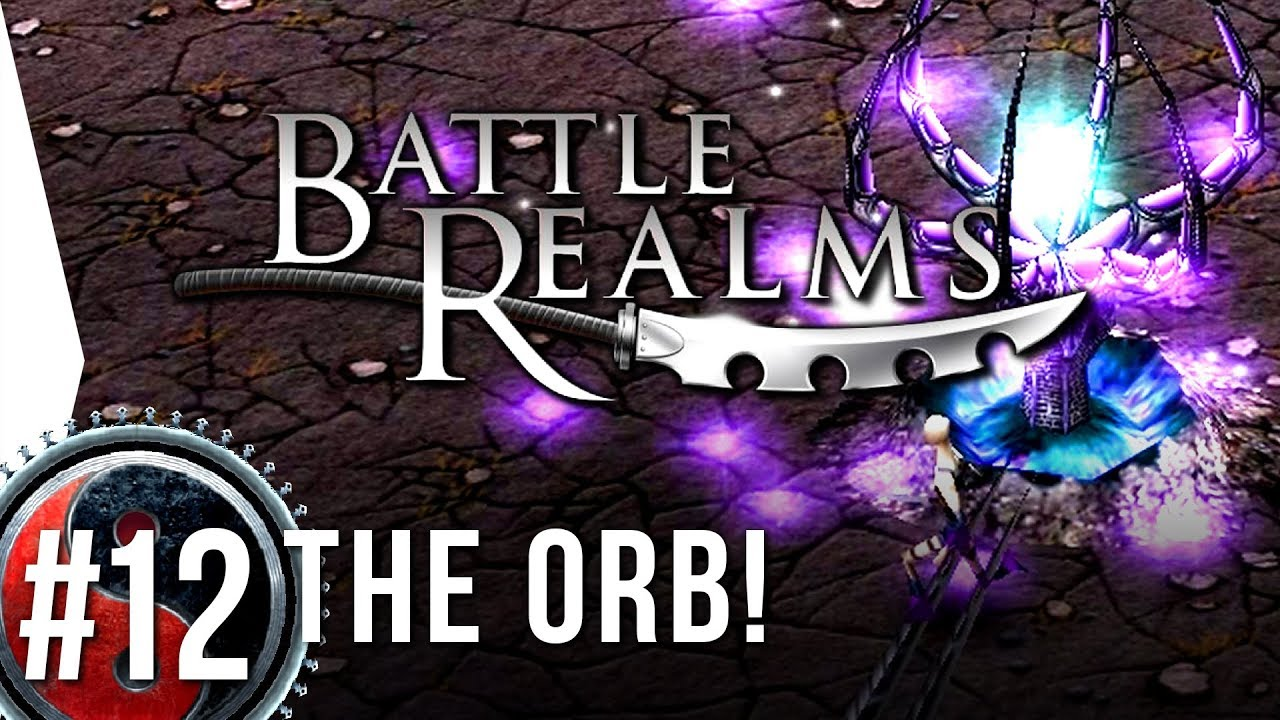 Battle Realms Hd 12 The Orb Widescreen Campaign Gameplay