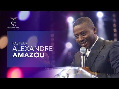 Pasteur Alexandre AMAZOU - Combats pour la manifestation de ta destinée