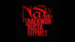 Nas - Nasty (Remix) ft. Raekwon & Busta Rhymes