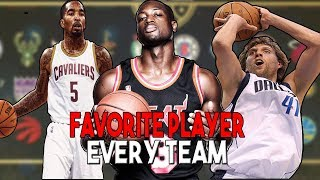 FAVORITE PLAYER FROM EVERY NBA TEAM