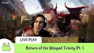 Return of the Winged Trinity (D&D 5E Liveplay ) Episode 1