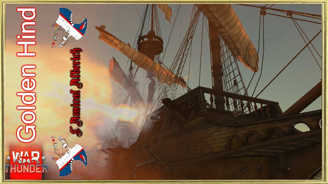 War Thunder - HMS Golden Hind - Spécial 1er Avril ! FR - YouTube