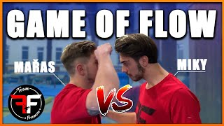 GAME OF FLOW #3 - Miky VS Mařas | by Freemove