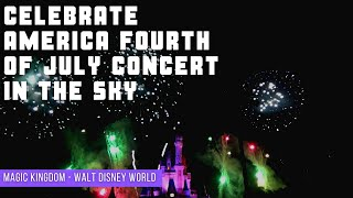 Celebrate America Fourth of July Concert in the Sky at Magic Kingdom