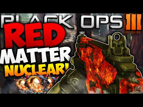 """NUCLEAR with """"RED MATTER"""" CAMO in BLACK OPS 3! NEW """"DARK MATTER"""" COLORED CAMOS FINALLY HERE! (BO3)"""