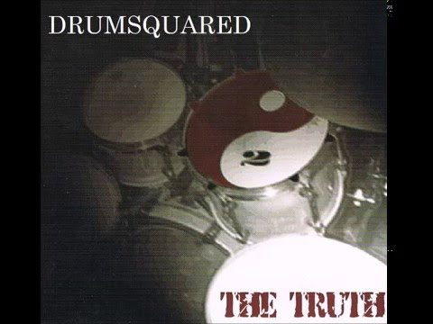 LAYERS from the cd THE TRUTH BY DrumSquared Joe Mullen/BobBrosh