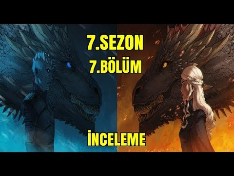 Game of Thrones 7. Sezon 7.Bölüm İncelemesi