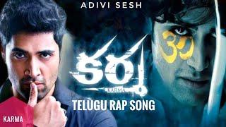 Karma Theme Song HD    Karma   Adivi Sesh   Telugu Rap Song