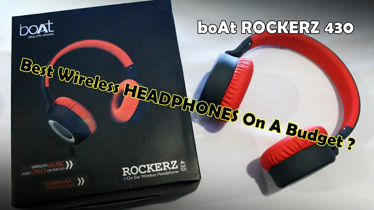 3380b4e5e87 boAt RockerZ 430 | Unboxing And Review | Best budget wireless headphones ??
