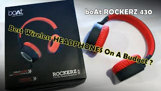boAt RockerZ 430   Unboxing And Review   Best budget wireless headphones ??