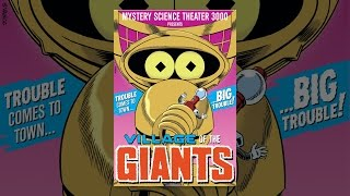 Mystery Science Theater 3000: Village Of The Giants