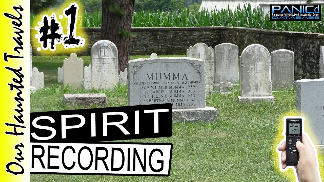 Mumma Cemetery EVP Ghost Caught on Recorder Response to Question by: PANICd Paranormal History