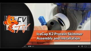 IceCap K2-120/160/200 Protein Skimmer Assembly