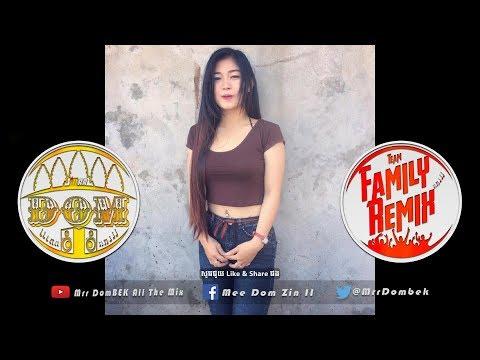 Aku Mah Apa Atuh Remix 2018 បទល្បី+ពិរោះរណ្តំ Remix Melody HipHop 2018 By Family Remix Ft Mrr DomBek