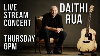 Live Concert with Singer/Songwriter Daithi Rua (Thursday 6pm CET)