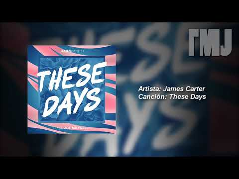 Letra Traducida These Days (feat. Zoe Maxwell) de James Carter
