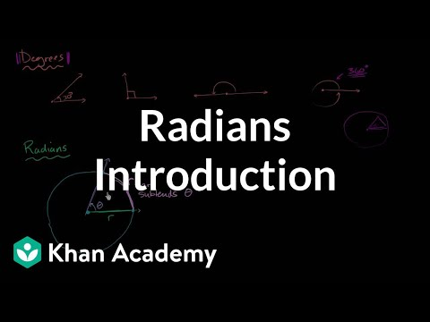 Introduction to radians | Unit circle definition of trig functions | Trigonometry | Khan Academy