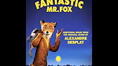06  Kristofferson - Fantastic Mr  Fox (Additional Music)