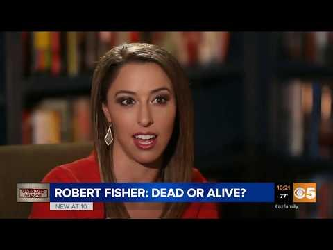 True Crime Arizona: Robert Fisher- Dead Or Alive?