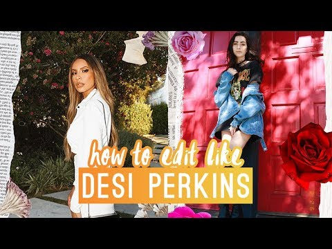 HOW TO EDIT INSTAGRAM PICTURES LIKE DESI PERKINS | BEAUTY EDITING 101