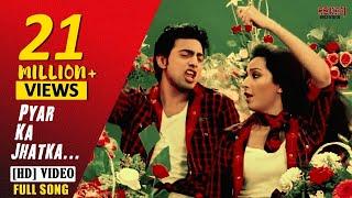 Pyar Ka Jhatka (Full Video) | Khokababu | Dev | Subhoshree | Nakash & Nandini | Eskay Movies