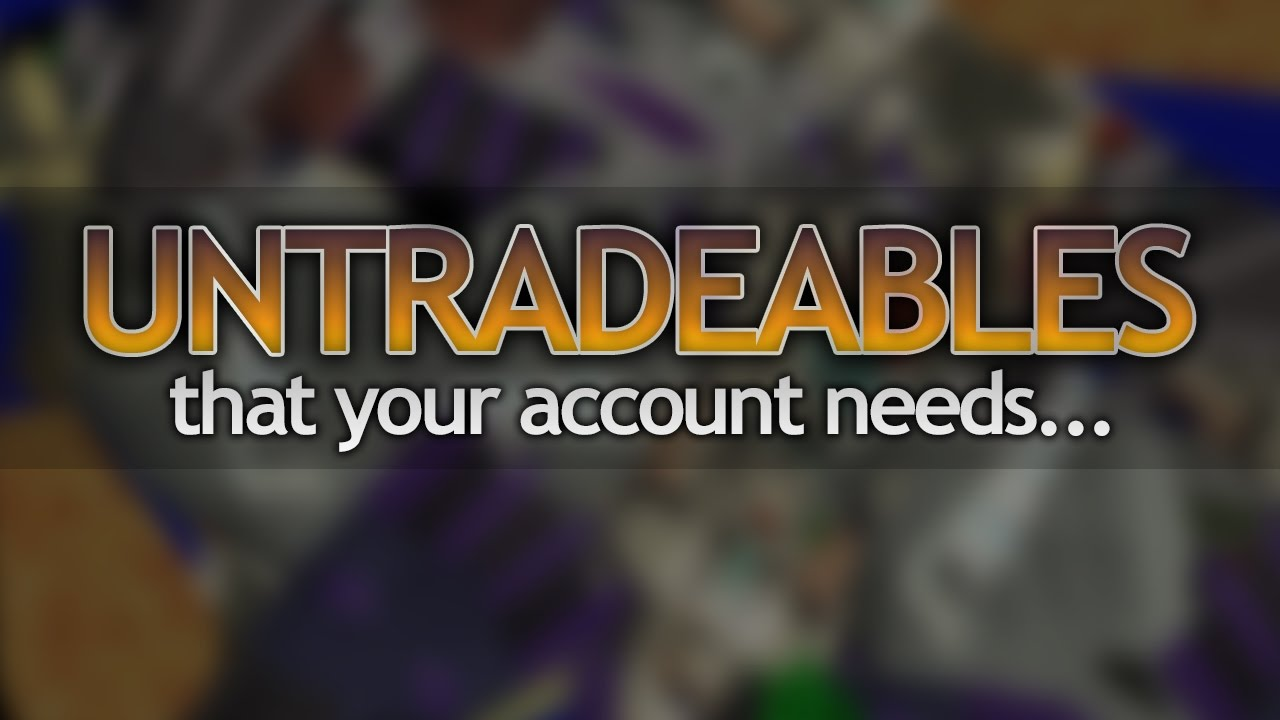 Essential Untradeables in OSRS