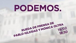 Rueda de prensa de Pablo Iglesias y Mónica Oltra desde el Congreso de los Diputados