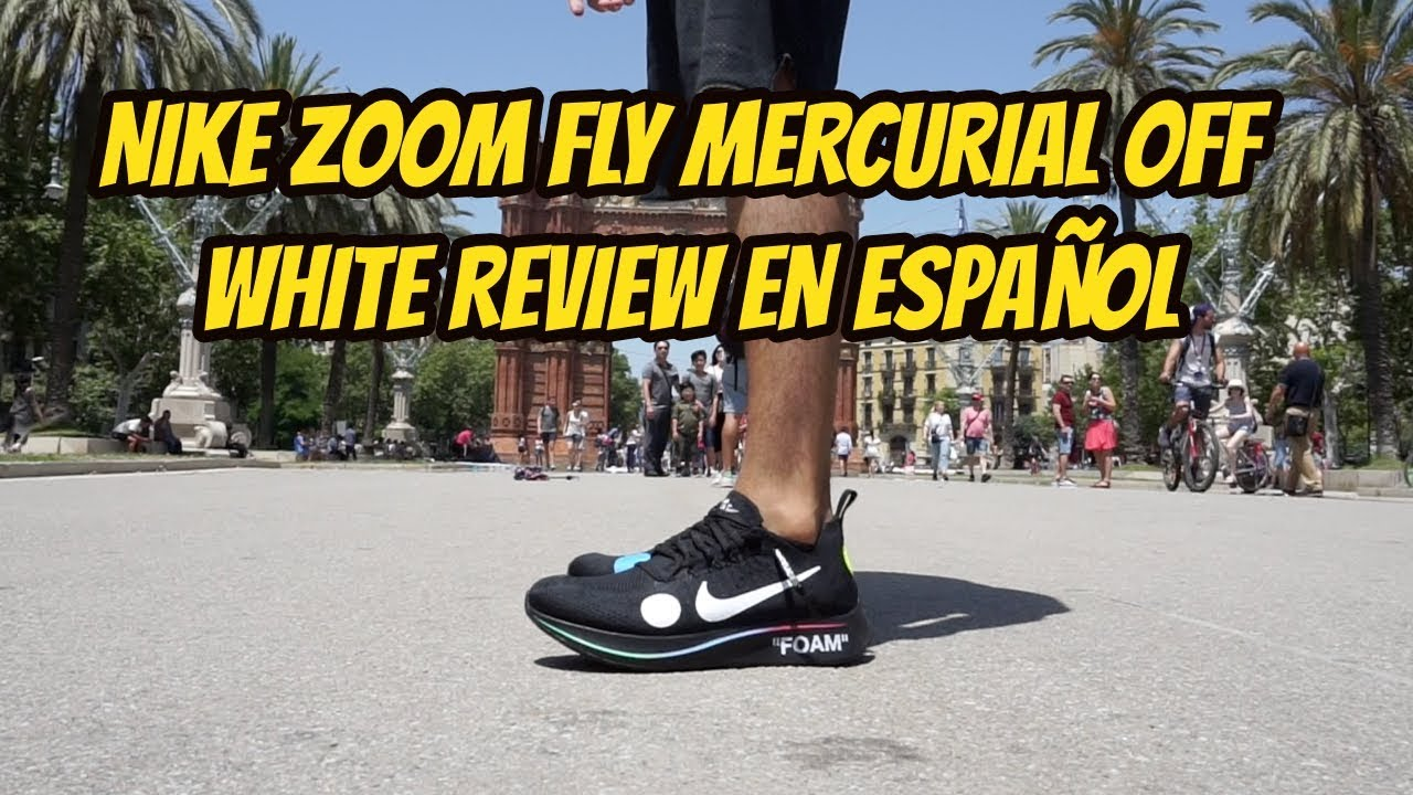 finest selection 09498 57481 NIKE ZOOM FLY MERCURIAL OFF WHITE REVIEW & ON FEET EN ESPAÑOL