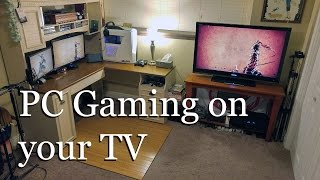 How to Play PC Games on Your TV (New Tutorial)