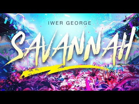 "Iwer George - Savannah (Official Lyric Video) ""2018 Soca"" (Trinidad)"