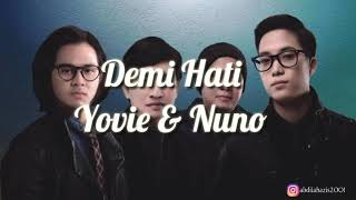 Yovie Nuno Demi Hati Lirik