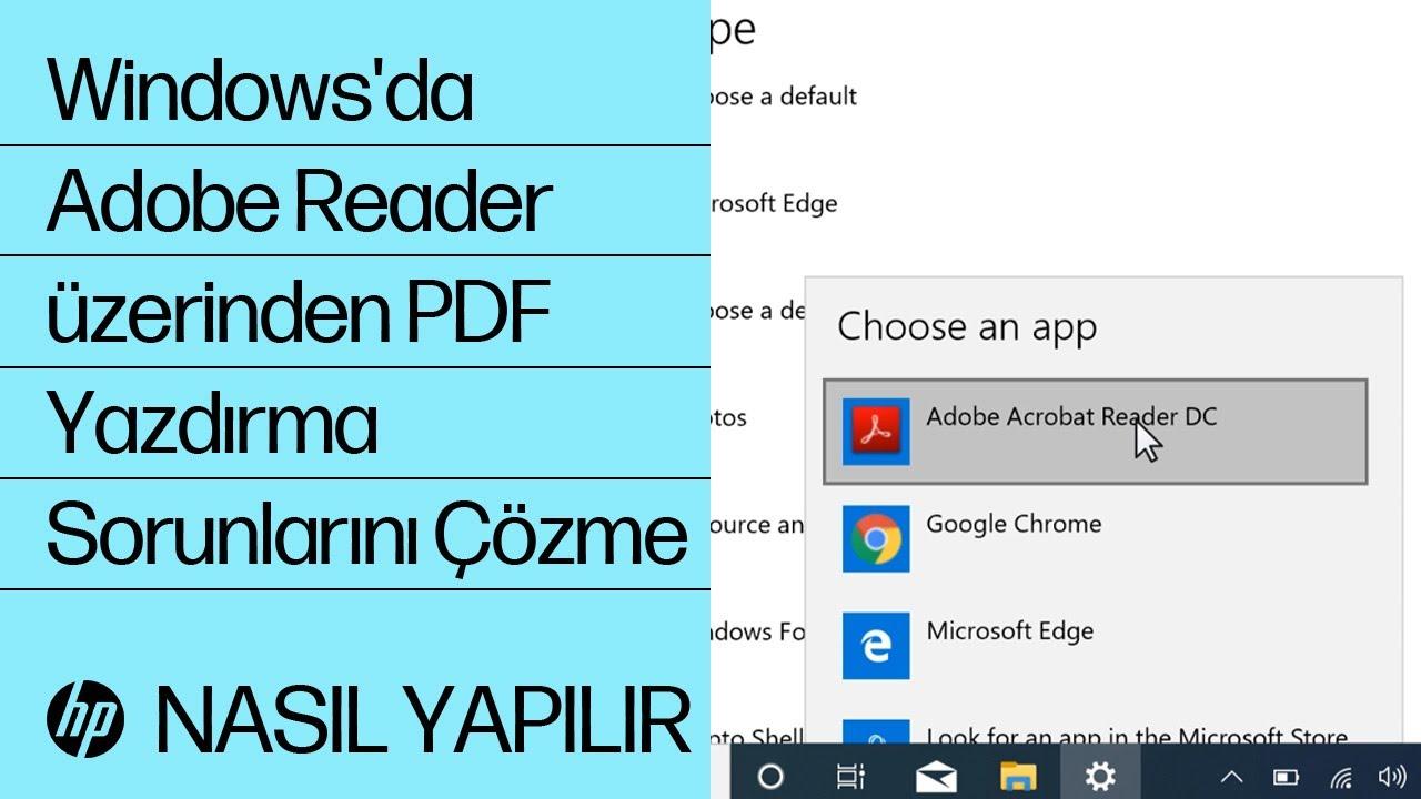 Windows'da Adobe Reader üzerinden PDF Yazdırma Sorunlarını Çözme   HP Yazıcılar   HP