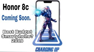 Honor 8c CONFIRMED!! Another Budget killer Smartphone? 2018