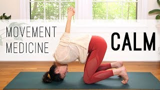 Movement Medicine - Calming Practice - Yoga With Adriene
